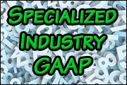Specialized Industry GAAP