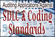 Auditing Applications Against SDLC And Coding Standards