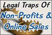 Legal Traps Of Your Nonprofit Selling Goods Online
