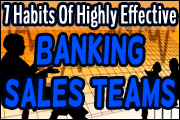 7 Habits of Highly Effective Banking Sales Teams