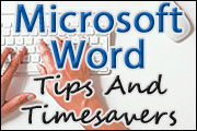 Microsoft Word Tips And Timesavers